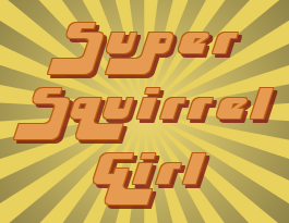SuperSquirrelGirlRue